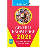 General Knowledge 2021: Latest Who's Who & Current Affairs