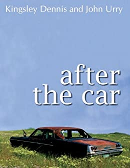 After the Car by [Dennis, Kingsley, Urry, John]