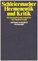 Hermeneutik und Kritik: Mit einem Anhang sprachphilosophischer Texte Schleiermachers