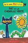 Je lis avec Pat le chat: Pat et la chenille verte