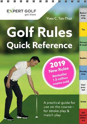Golf Rules Quick Reference 2019 por Yves C Ton-That