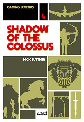 Shadow of the Colossus - Gaming Legends Collection 04 (04) par Nick Suttner