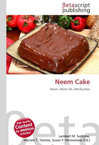 Neem Cake: Neem, Neem Oil, Nitrification