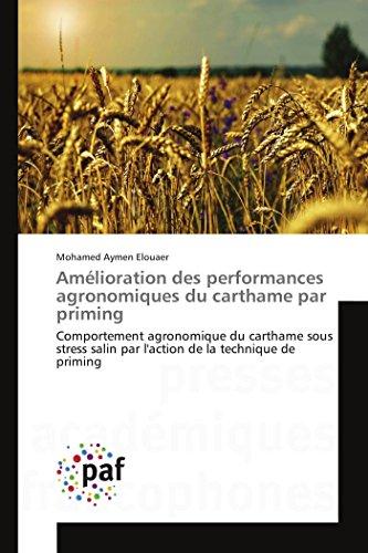 Amélioration des performances agronomiques du carthame par priming