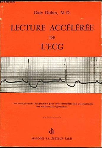 Lecture accélérée de l'ECG par Dale Dubin (Broché)