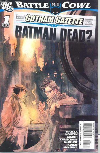 Batman Battle For The Cowl The Network Issue 1 of 1 ) One Shot July 2009