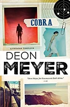 Cobra (Bennie Griessel Book 4) van [Meyer, Deon]