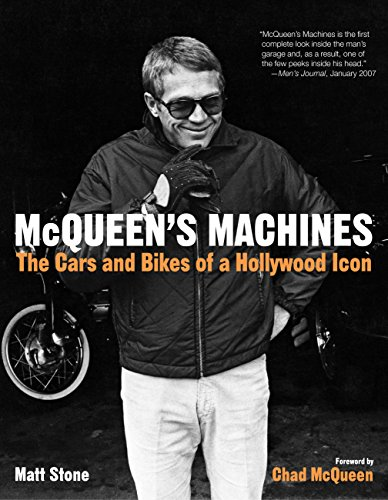 McQueen's Machines: The Cars and Bikes of a Hollywood Icon por Matt Stone