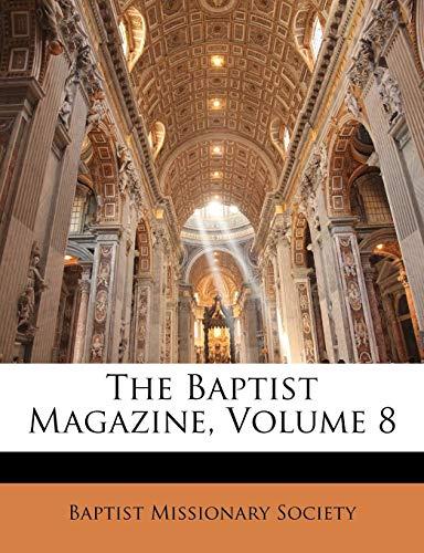 The Baptist Magazine, Volume 8