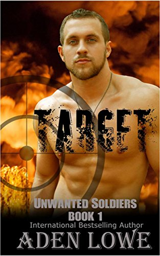 target-a-military-romance-unwanted-soldiers-book-1-english-edition
