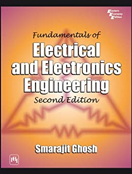 Fundamentals of Electrical and Electronics Engineering by [Ghosh, Smarajit]