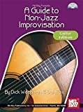 A Guide to Non-Jazz Improvisation: Guitar Edition. Partitions, CD pour Guitare, Tablature Guitare
