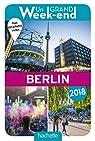 Un Grand Week-End à Berlin 2018 par Guide Un Grand Week-end