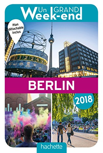 Descargar Libro Un Grand Week-End à Berlin 2018 de Collectif