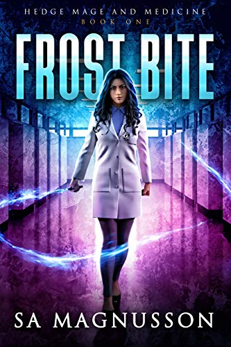 Frost Bite (Hedge Mage and Medicine Book 1) (English Edition)