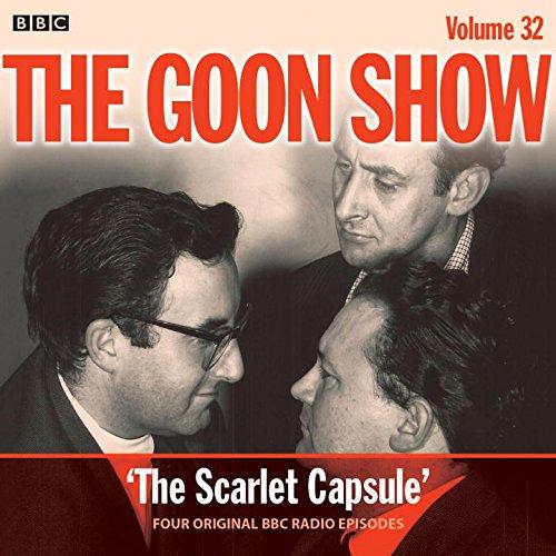 the-goon-show-volume-32-four-episodes-of-the-classic-bbc-radio-comedy-bbc-audio