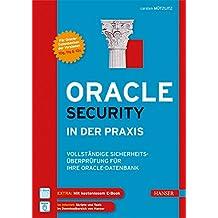 Oracle Security in der Praxis: Vollständige Sicherheitsüberprüfung für Ihre Oracle-Datenbank