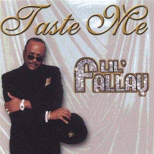 Taste Me by Lil' Fallay Lil Taste