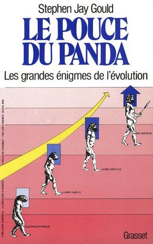 Le Pouce du panda. Les Grandes énigmes de l'évolution par Stephen Jay Gould
