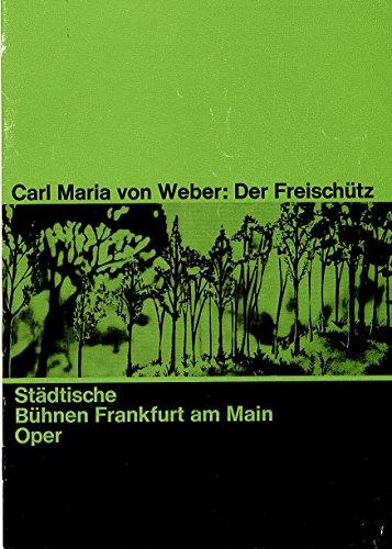 Programmheft Der Freischütz. Oper 1965 / 66 Heft 24