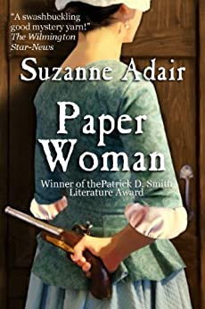 Paper Woman: A Mystery of the American Revolution (Mysteries of the American Revolution Book 1) by [Adair, Suzanne]