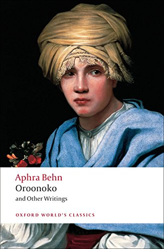 Oroonoko and Other Writings (Oxford World's Classics)