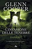 L'invasione delle tenebre : romanzo