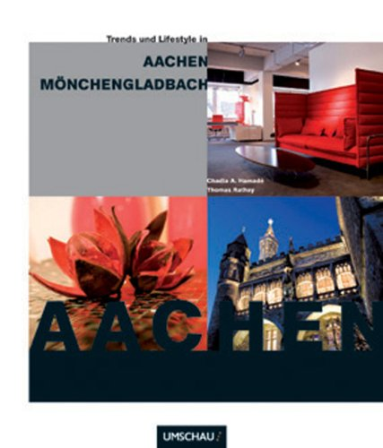 Trends & Lifestyle in Aachen, Mönchengladbach und Umgebung