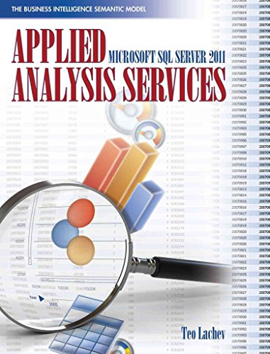[(Applied Microsoft SQL Server 2012 Analysis Services: Tabular Modeling : The Business Intelligence Semantic Model)] [By (author) Teo Lachev] published on (February, 2012)