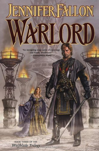 Warlord (The Hythrun Chronicles: Wolfblade Trilogy, Book 3)