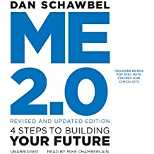 Me 2.0, Revised and Updated Edition: 4 Steps to Building Your Future