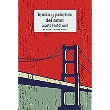 Teoría y práctica del amor (Contemporánea)