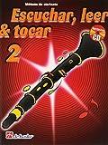 Escuchar, Leer & Tocar 2 Clarinete Clarinette +CD