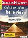 Sciences Humaines N 302 Qu'Est-Ce Qu'une Belle Vie ? - Avril 2018 par humaines