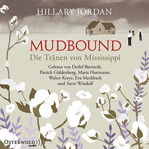 Mudbound - Die Tränen von Mississippi: 8 CDs