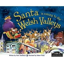 Santa is Coming to Welsh Valleys by Steve Smallman (2012-08-15)