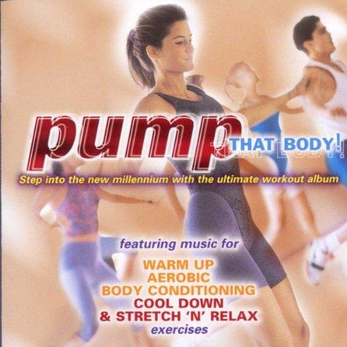 Pump That Body!