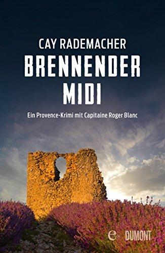 brennender-midi-ein-provence-krimi-mit-capitaine-roger-blanc-3
