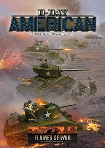Flames of War D-Day American Forces in Normandy 1944 (Hardcover)