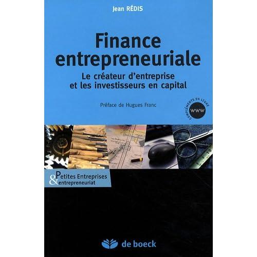 Finance entrepreneuriale : Le créateur d'entreprise et les investisseurs en capital
