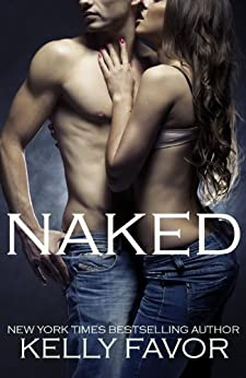 Naked (English Edition) di [Favor, Kelly]
