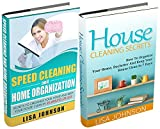 SPEED CLEANING AND HOME ORGANIZATION BOX-SET#3: Speed Cleaning And Organization + House Cleaning secrets (Secrets To Organize Your Home And Keep Your House ... In 30 Minutes Or Less) (English Edition)