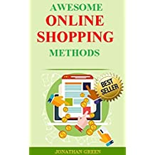 Awesome Online Shopping Methods (English Edition)