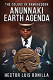 The Colors of Armageddon: Anunnaki Earth Agenda (English Edition)