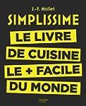 Simplissime: Le livre de cuisine le +...
