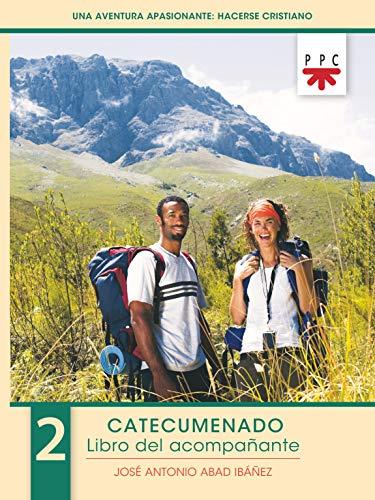 Una aventura apasionante: Hacerse cristiano libro acompañante - Número 2 (Catequesis Burgos)
