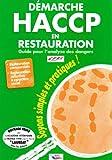 Démarche HACCP en restauration. Guide pour l'analyse des dangers