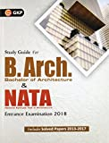 B. Arch (Bachelor of Architecture) & NATA Entrance Examination 2018
