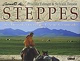 Carnets de steppes : A cheval à travers l'Asie Centrale