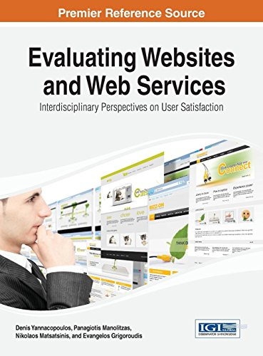 Evaluating Websites and Web Services: Interdisciplinary Perspectives on User Satisfaction PDF Books